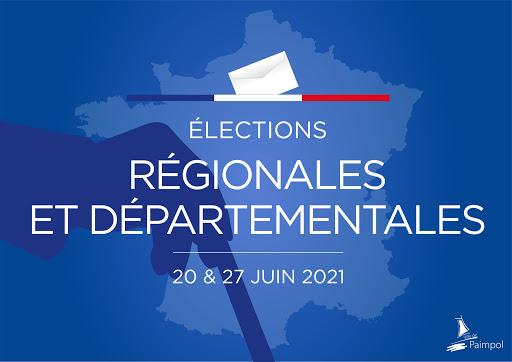 Élections régionales et départementales – 20 & 27 juin 2021